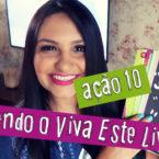 """Vivendo o """"Viva Este Livro!"""" #06"""